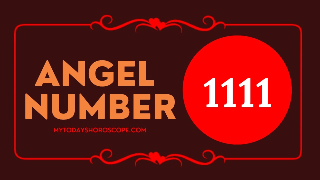 Angel Number 1111 - Meaning and Symbolism